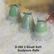 D282 -3 Small Soft Sculpture Bells 7cm